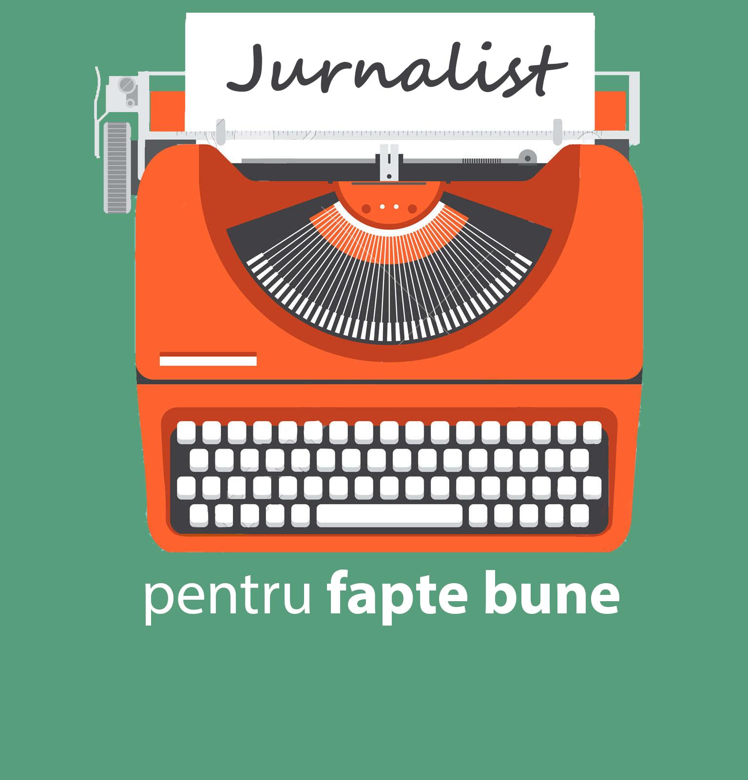 Jurnalist pentru fapte bune