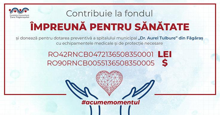 """Fundația Comunitară Țara Făgărașului lansează fondul """"Împreună pentru sănătate (COVID-19)"""""""